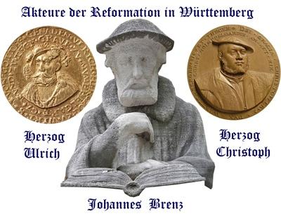 Johannes Brenz und die Herzöge Ulrich und Christoph von Württemberg