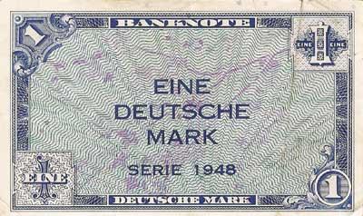 Eine Deutsche Mark - Gedruckt in den USA, ausgegeben am 20. Juni 1948.