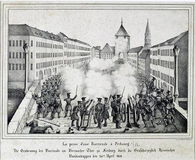 24.04.1848: Erstürmung der Barrikaden am Breisacher Tor durch Bundestruppen