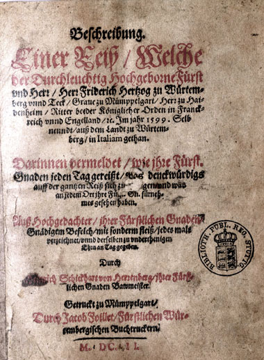 Titelseite des Reiseberichts über die Italienreise Herzog Friedrichs I. vom Winter 1599 bis Frühjahr 1600