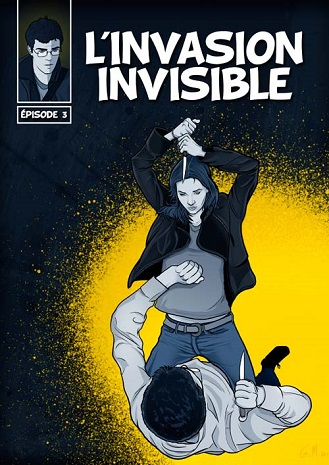 Couverture de la bédé 'L'Invasion Invisible', tome 3