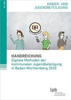 Handreichung: Digitale Methoden der kommunalen Jugendbeteiligung in Baden-Württemberg 2020