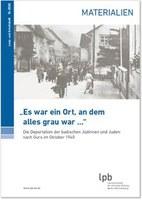 """""""Es war ein Ort, an dem alles grau war …"""" Landeszentrale für politische Bildung Baden-Württemberg (LpB)"""