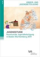 """""""Kommunale Jugendbeteiligung in Baden-Württemberg 2019"""" - Landeszentrale für politische Bildung Baden-Württemberg (LpB)"""