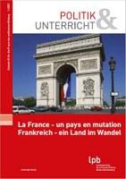 La France - un pays en mutation / Frankreich - ein Land im Wandel
