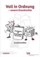 Neu für die Grundschulen: Die Grundrechtefibel - Landeszentrale für politische Bildung Baden-Württemberg (LpB)
