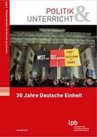 """Neue Ausgabe von """"Politik & Unterricht – Zeitschrift für die Praxis der politischen Bildung"""" erschienen"""