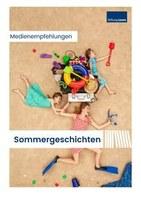 Sommergeschichten | Medienempfehlungen zum Ferienbeginn