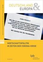 """Wirtschaftspolitik in Zeiten der Corona-Krise - LpB-Redaktion """"Deutschland & Europa"""""""