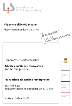 Handreichungen – Franzoesisch – Kompetenzraster - Lernwegelisten - Lernmaterialien