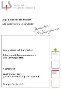 Handreichungen – Mathematik – Kompetenzraster - Lernwegelisten - Lernmaterialien
